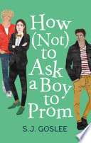 How Not to Ask a Boy to Prom Book PDF
