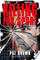 Killing For Sport Book PDF