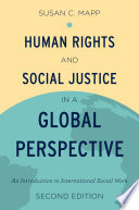 Human Rights and Social Justice in a Global Perspective