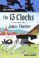 """The 13 Clocks : with """"probably the best book..."""