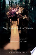 Deep in the Shade of Paradise  A Novel