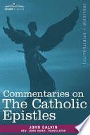 Commentaries on the Catholic Epistles