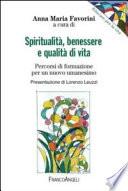 Spiritualit    benessere e qualit   di vita  Percorsi di formazione per un nuovo umanesimo