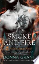 Smoke and Fire