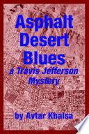 Asphalt Desert Blues
