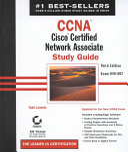 CCNA Cisco Certified Network Associate Study Guide