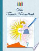 Das Tennis Ausmalbuch