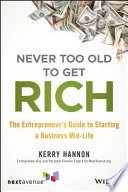 Never Too Old to Get Rich Book PDF