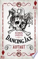Dancing Jax   Auftakt