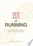 Zen And The Art Of Running