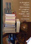 A Polyglot Pocket Dictionary of Ling  la  English  French  and Italian