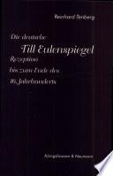 Die deutsche Till-Eulenspiegel-Rezeption bis zum Ende des 16. Jahrhunderts