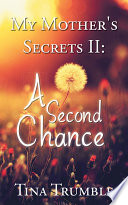 My Mother's Secrets II: A Second Chance