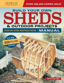 Build Your Own Sheds   Outdoor Projects Manual