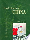 Food Plants of China Basis For The Survival Of Its Population And