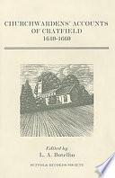 Churchwardens  Accounts of Cratfield  1640 1660