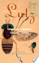 Adolpho Lutz - Entomologia – Tabanídeos - v. 2, Livro 2
