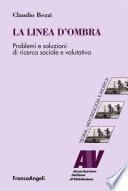 La linea d ombra  Problemi e soluzioni di ricerca sociale e valutativa