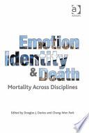 Emotion  Identity and Death