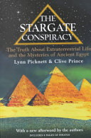 The Stargate Conspiracy Into The Mysteries Of Ancient Egypt But