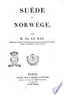 Suède et Norwége par m. Ph. Le Bas