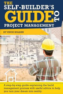 The Self Builder s Guide to Project Management