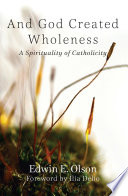 And God Created Wholeness