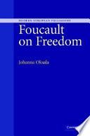 Foucault on Freedom