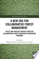 A New Era For Collaborative Forest Management