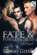Fate & Forgiveness [Tribal Bonds 6]