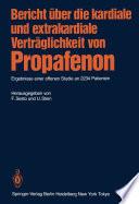 Bericht über die kardiale und extrakardiale Verträglichkeit von Propafenon