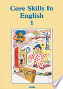 Core Skills in English A Series Of 3 Structured Textbooks And An