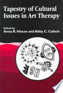 Tapestry Of Cultural Issues In Art Therapy