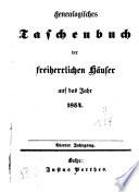 Genealogisches Taschenbuch der freiherrlichen Häuser