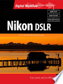 Nikon DSLR  The Ultimate Photographer s Guide