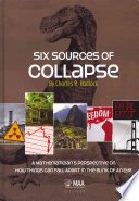 Six Sources Of Collapse : recent time, that of the passenger pigeon, hadlock...