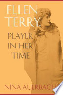 Ellen Terry  Player in Her Time