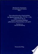 Mittelalterliche Handschriften im Landeshauptarchiv Koblenz: Die nichtarchivischen Handschriften der Signaturengruppe Best. 701 Nr. 1-190, ergänzt durch die im Görres-Gymnasium Koblenz aufbewahrten Handschriften A, B und C