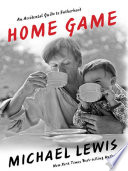 Home Game  An Accidental Guide to Fatherhood Book PDF