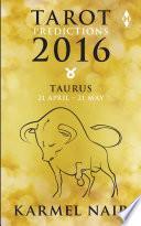 Tarot Predictions 2016  Taurus