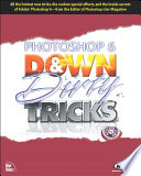 Photoshop 6 Down and Dirty Tricks