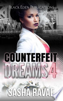 Counterfeit Dreams 4