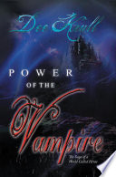 Power Of The Vampire : of the saga of a...