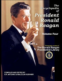 The Encyclopedia Of President Ronald Reagan