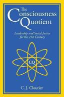 The Consciousness Quotient