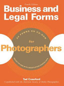 Business and Legal Forms for Photographers, 4th Ed.
