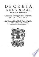 Decreta secundae synodi Adrien  celebratae Rhodigij calend  Septemb  MDXCIIII