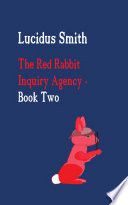 The Red Rabbit Inquiry Agency   Book Two