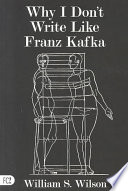 Why I Don t Write Like Franz Kafka