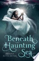 Beneath the Haunting Sea Book PDF